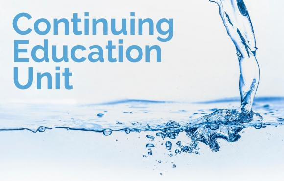 "water is pouring into a container with the words ""Continuing Education Unit"" superimposed in the top left corner"